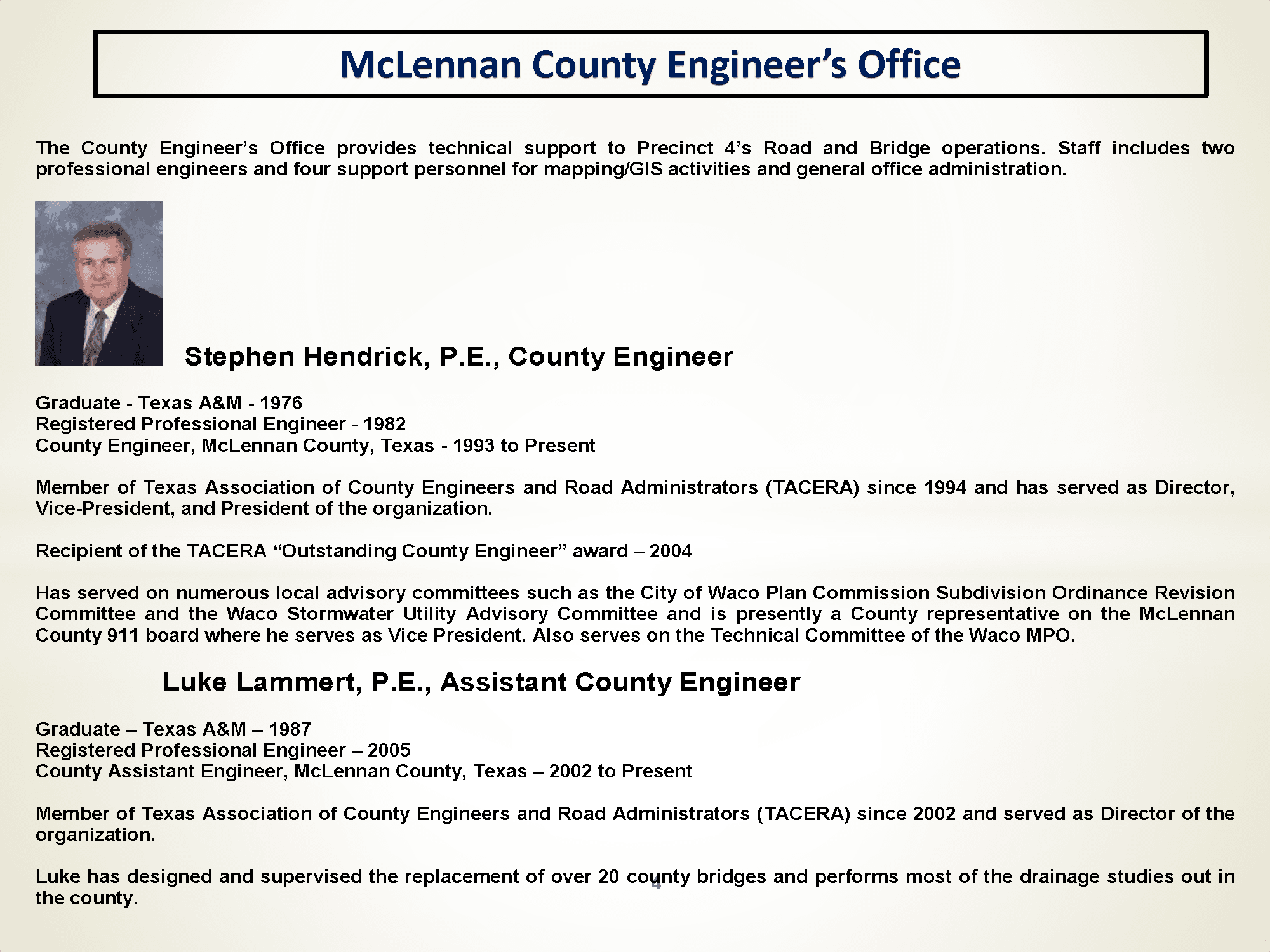 McLennan County Engineer's Office Information and Bio Picture